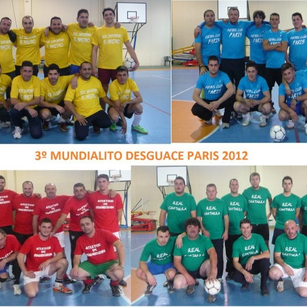 3ª EDICION DEL MUNDIALITO DESGUACE PARIS 1